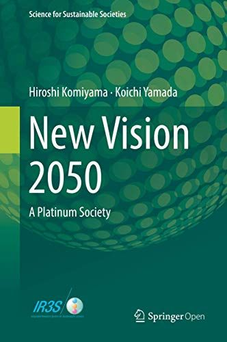 New Vision 2050: A Platinum Society (Science for Sustainable Societies) (English Edition) 1st ed.