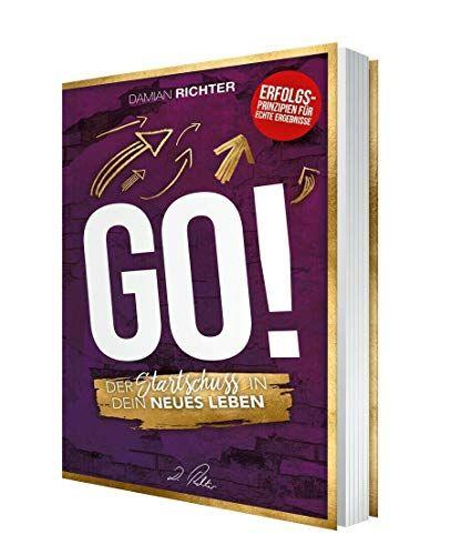 DAMIAN RICHTER Buch GO! Der Startschuss in dein neues Leben! (H.Scherer, A.Robbins)
